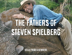 The Fathers of Spielberg